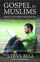 Steve Bell's book, Gospel For Muslims